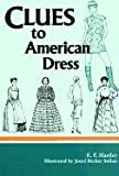 img - for Clues to American Dress book / textbook / text book