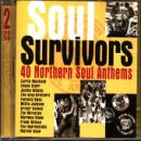Soul Survivors - 40 Northern Soul Anthems by Curtis Mayfield,&#32;Edwin Starr,&#32;Jackie Wilson,&#32;The Isley Brothers and Fontella Bass