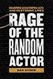 Rage of the Random Actor (0963910353) by Dan Korem