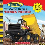img - for By Michael Teitelbaum If I Could Drive a Tonka Truck [Paperback] book / textbook / text book
