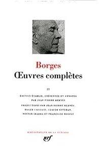 Borges : Oeuvres complètes, tome 1 par Jorge Luis Borges
