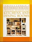 Terence Conran's Do-It-Yourself With Style Original Designs for Kitchens and Dining Rooms (0671687182) by Conran, Terence