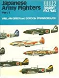 Japanese Army Air Force Fighters, Part 1 (WWII Aircraft Fact Files) (0354010689) by Green, William
