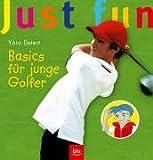 Just fun - Basics f�r junge Golfer