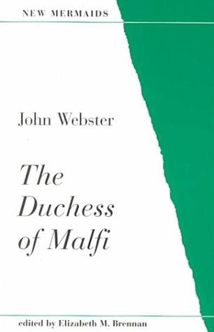 The Duchess of Malfi (New Mermaid Series)