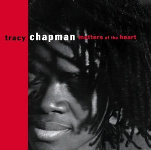 Tracy Chapman - Matters of heart - Zortam Music