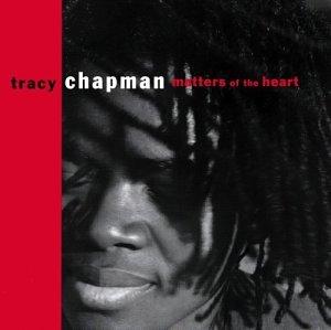 Tracy Chapman - Matters of the Heart - Lyrics2You