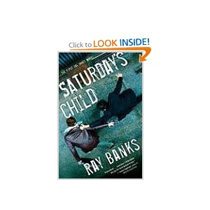 Saturday's Child (Cal Innes) Ray Banks
