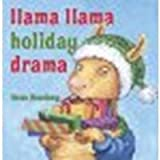 img - for Llama Llama Holiday Drama by Dewdney, Anna [Viking Juvenile, 2010] Hardcover [Hardcover] book / textbook / text book