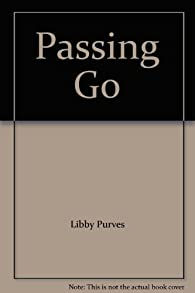 Passing Go par Libby Purves