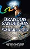 Warbreaker (Tor Fantasy) 1st (first) edition Text Only