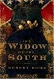 By Robert Hicks: The Widow of the South