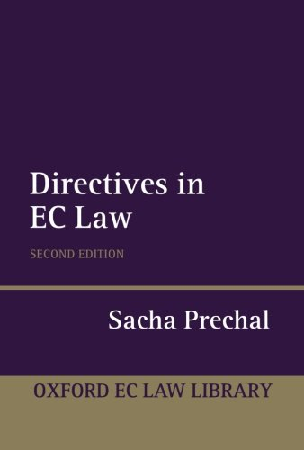 Directives In Ec Law (Oxford European Community Law Library)