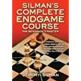 "Silman's Complete Endgame Course: From Beginner to Mastervon ""Jeremy Silman"""