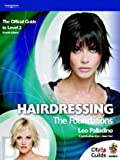Hairdressing - The Foundations: The Official Guide for Level 2