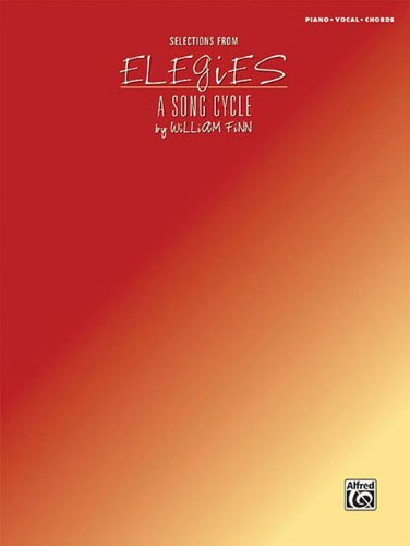 Selections From Elegies: A Song Cycle Piano/Vocal/Chords (Elegies A Song Cycle compare prices)