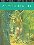 As You Like It: 2nd Ed. (Arden Shakespeare) (1903436044) by William Shakespeare