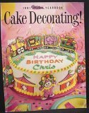 Cake Decorating! 1991 Wilton Yearbook
