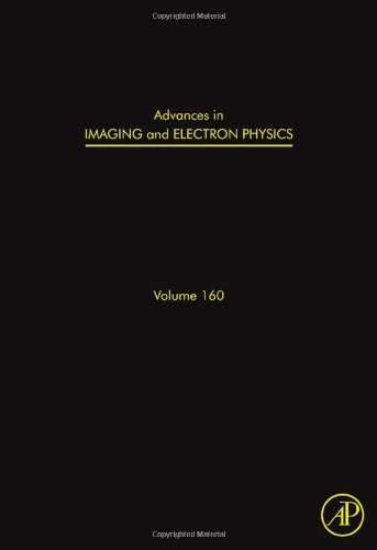 Advances In Imaging And Electron Physics, Volume 160