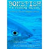 Bonefish A Fishing Odyssey by Charles Rangeley-Wilson (Fly Fishing Adventure DVD)