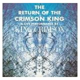 Return Of The Crimson KIngby King Crimson