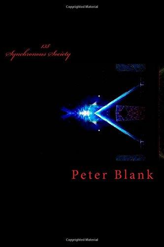 138: Synchronous Society: Volume 2 (BlankMediation Series)