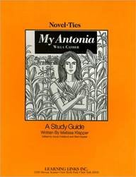 My Antonia: Novel-Ties Study Guide