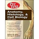 img - for Anatomy, Histology & Cell Biology PreTest Self Assessment & Review 4e book / textbook / text book