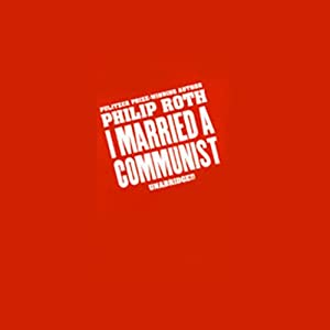 I Married a Communist | [Philip Roth]