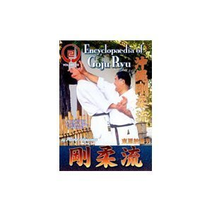Encyclopedia of Goju Ryu Karate Vol 10