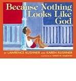 Because Nothing Looks Like God (Teacher's Guide) (1580231403) by Hushner, Karen