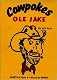 img - for Cowpokes Ole Jake book / textbook / text book