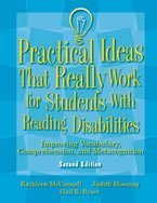 Practical Ideas That Really Work for Students with Reading Disabilities: Improving Vocabulary, Comprehension, and Metaco