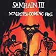 November Coming Fire