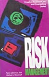img - for Risk Management (Creative Pastoral Care and Counseling) book / textbook / text book