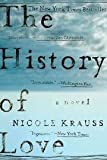 The History of Love by Krauss,Nicole. [2006] Paperback (0393328627) by Krauss