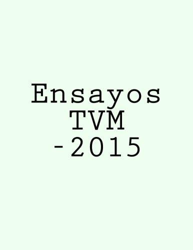Ensayos TVM -2015 (Spanish Edition)