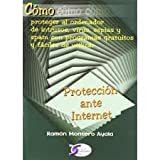 img - for Proteccion Ante Internet (Como Proteger El Ordenador). El Precio Es En Dolares book / textbook / text book