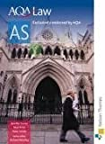 AQA Law AS: Student's Book New Edition by Wortley, Richard, Currer, Jennifer, Price, Nicholas, Smith, published by Nelson Thornes (2008) Richard, Currer, Jennifer, Price, Nicholas, Smith, Wortley