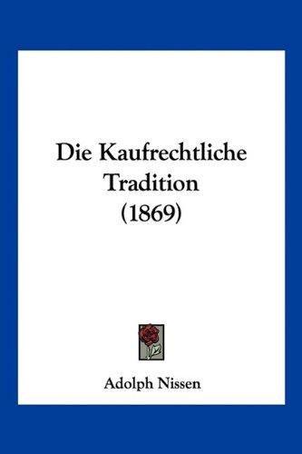 Die Kaufrechtliche Tradition (1869)