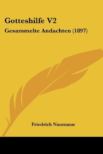 Gotteshilfe V2: Gesammelte Andachten (1897)