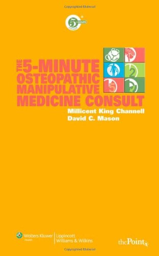 The 5-minute Osteopathic Manipulative Medicine Consult (5-minute Consult Series)