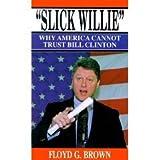 img - for Slick Willie