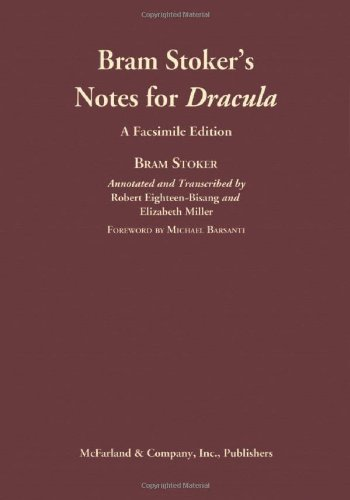 Bram Stoker's Notes for Dracula