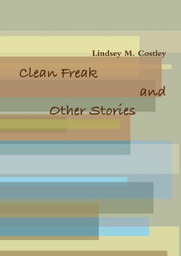 Clean Freak and Other Stories