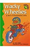 img - for Wacky Wheelies: A Book of Transportation Jokes (Read-It! Joke Books-Supercharged!) book / textbook / text book