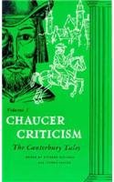 Chaucer Criticism: Vol 1 The Canterbury Tales