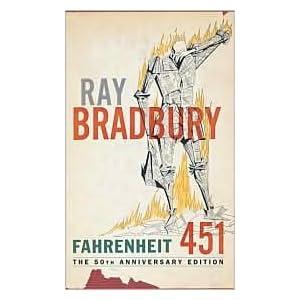 Fahrenheit 451 Publisher: Ballantine Books
