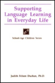 Supporting Language Learning in Everyday Life (School-Age Children)
