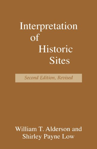 Interpretation of Historic Sites (American Association...